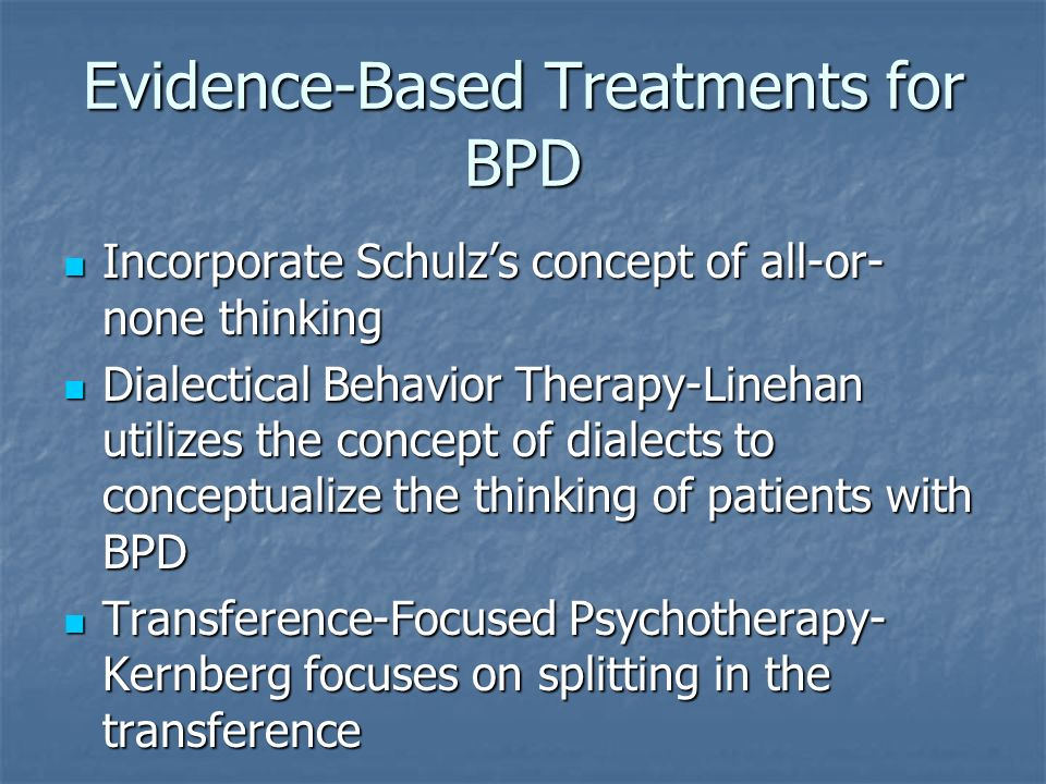 Evidence-Based Treatments for BPD