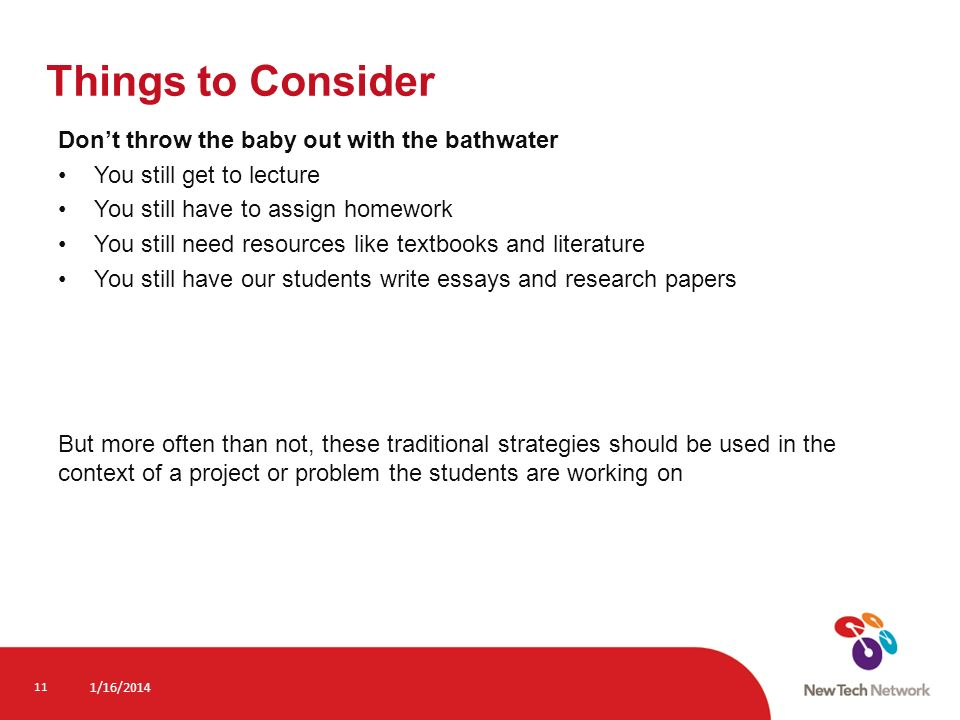Things to Consider Don't throw the baby out with the bathwater