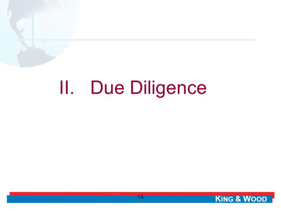 II. Due Diligence 14