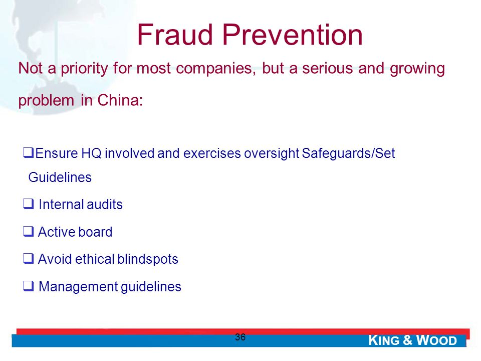 Fraud Prevention Not a priority for most companies, but a serious and growing problem in China:
