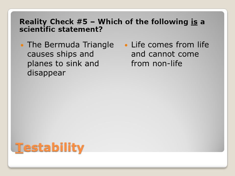 Reality Check #5 – Which of the following is a scientific statement