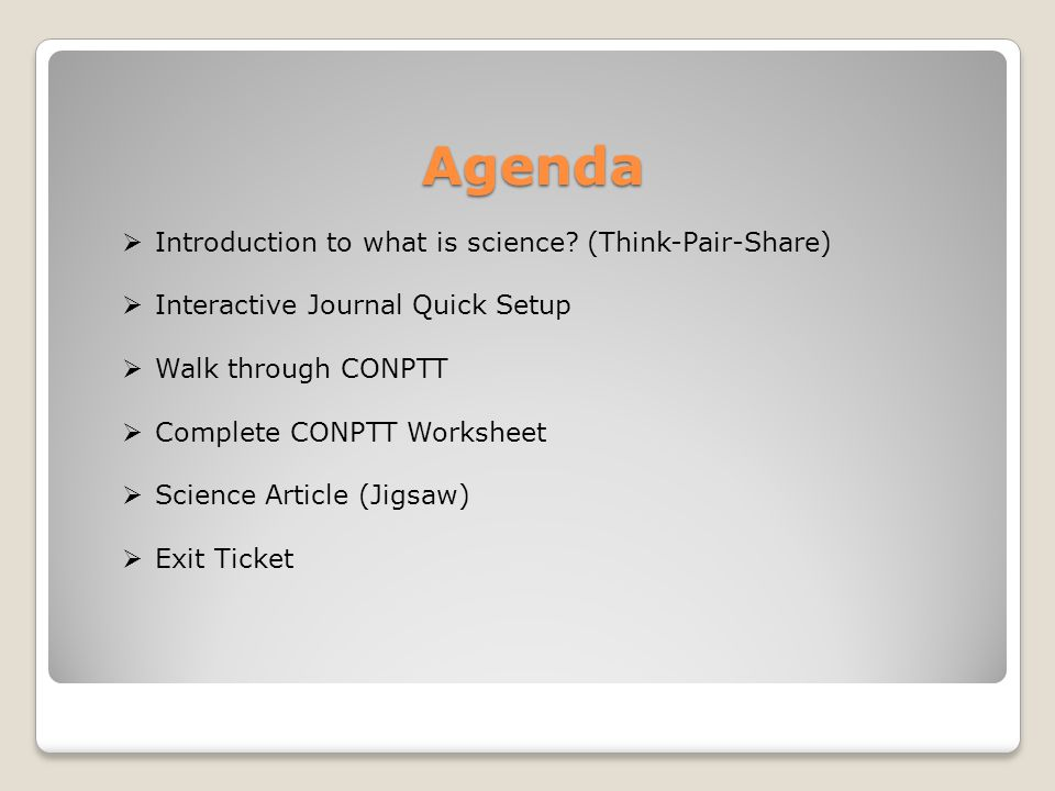 Agenda Introduction to what is science (Think-Pair-Share)