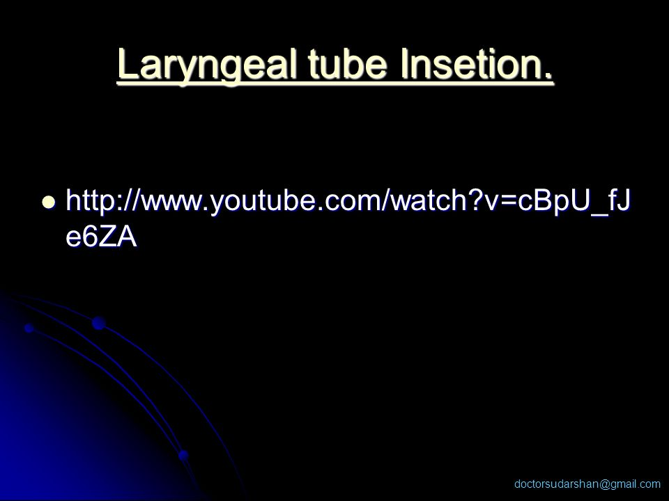 Laryngeal tube Insetion.