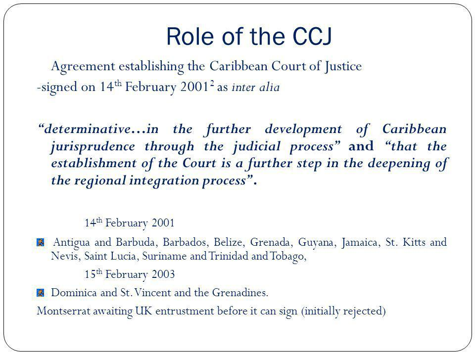 Role of the caribbean court of justice in the csme an overview role of the ccj agreement establishing the caribbean court of justice sciox Gallery