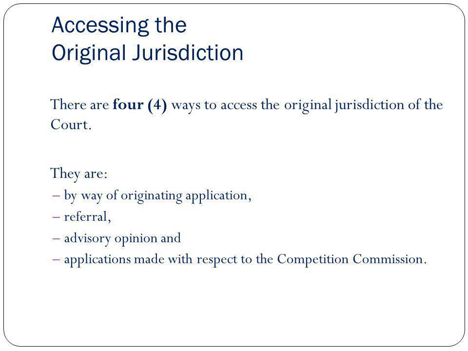 Accessing the Original Jurisdiction