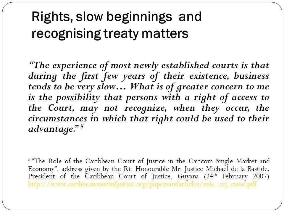 Rights, slow beginnings and recognising treaty matters