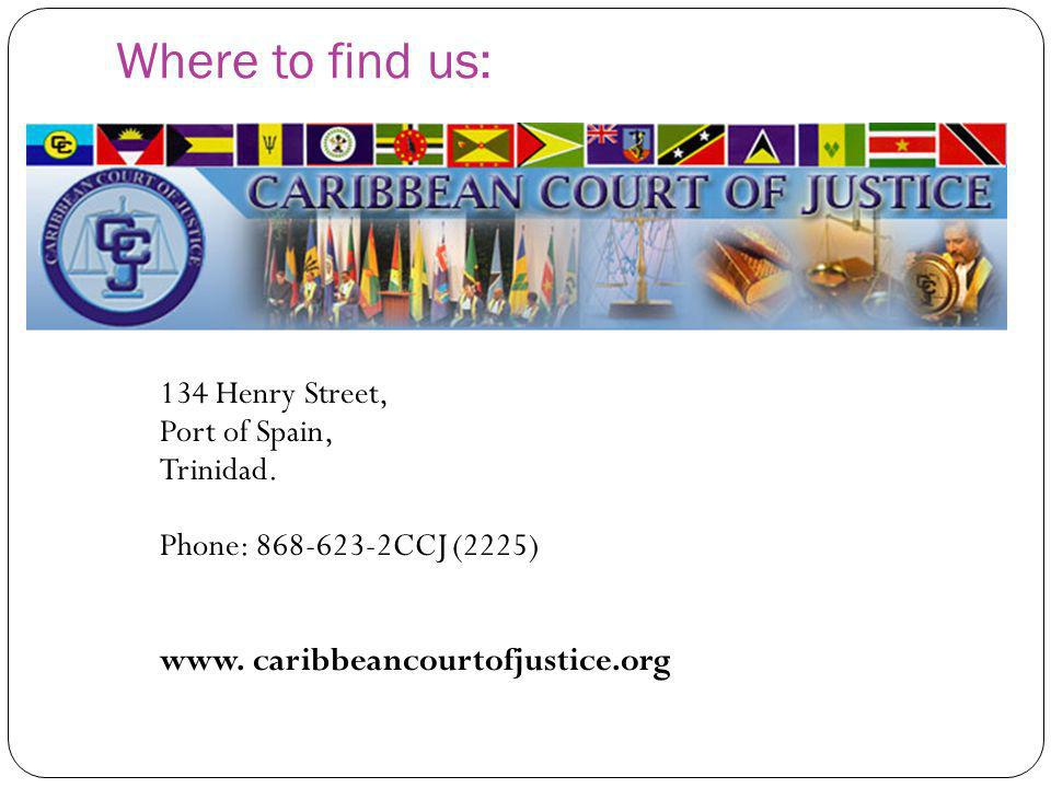 Where to find us: Port of Spain, Trinidad. Phone: 868-623-2CCJ (2225)
