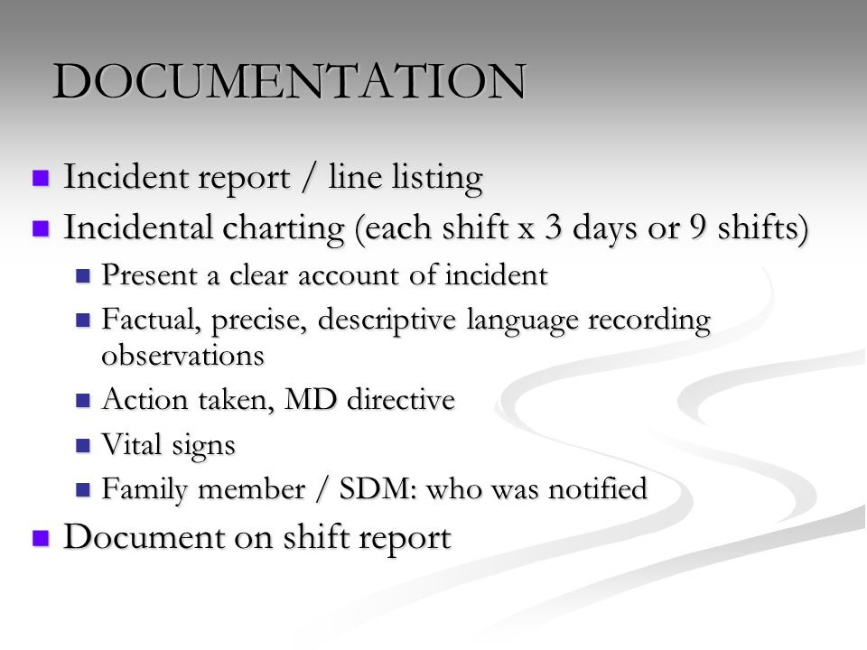 DOCUMENTATION Incident report / line listing