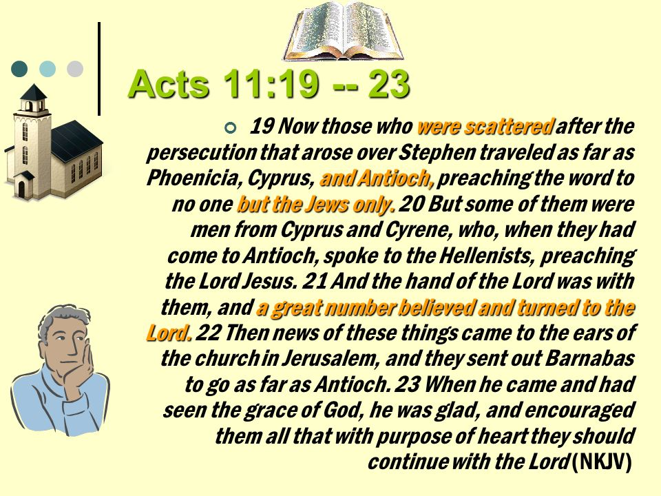 Acts 11:19 -- 23