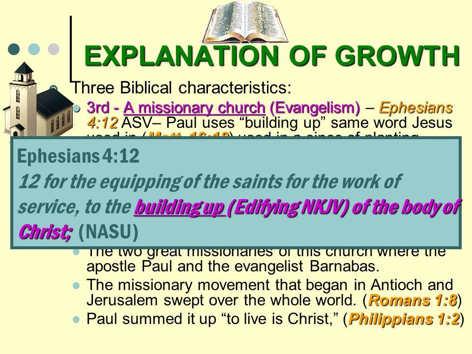 EXPLANATION OF GROWTH Ephesians 4:12