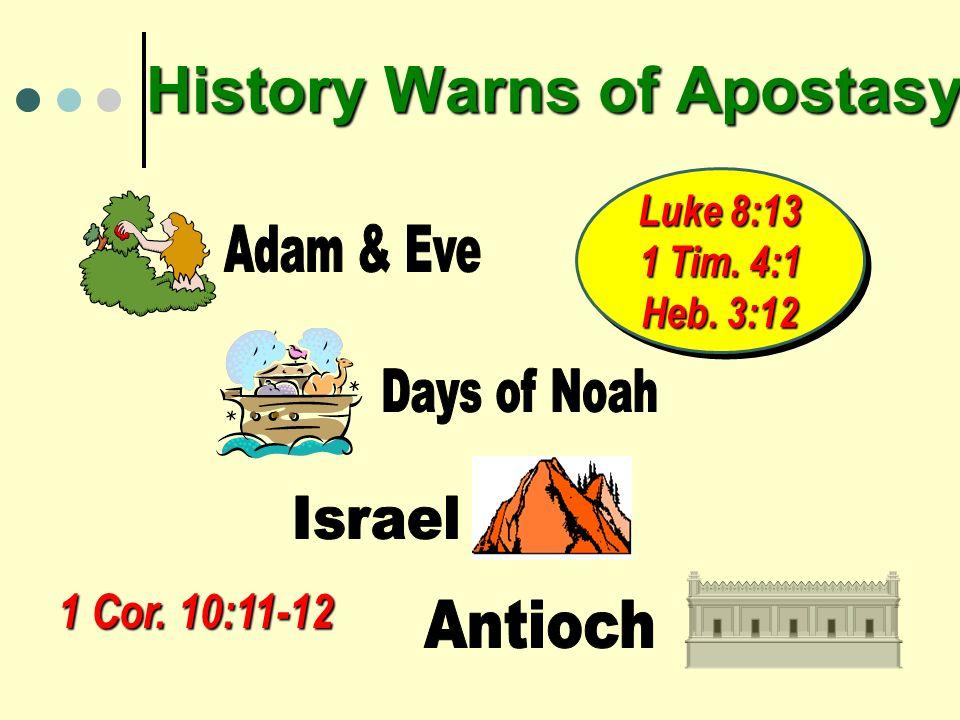 History Warns of Apostasy