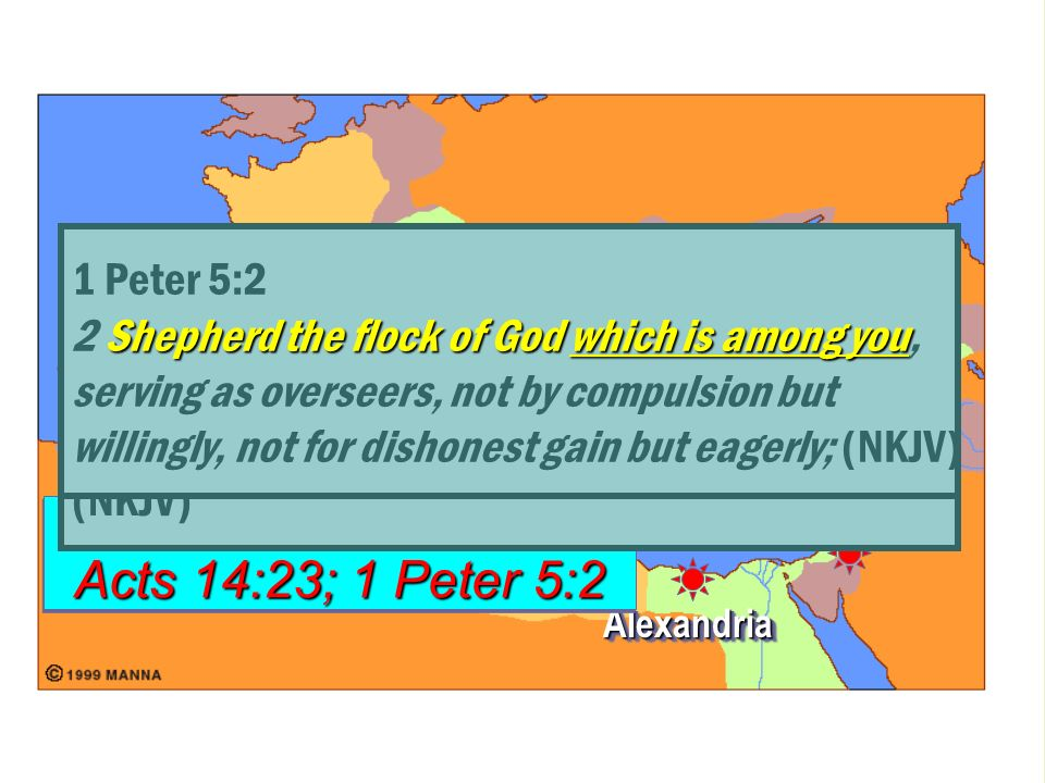 Colossians 1:18 Acts 14:23; 1 Peter 5:2 1 Peter 5:2 Acts 14:23