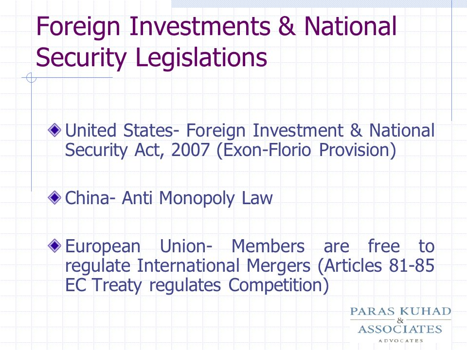 Foreign Investments & National Security Legislations