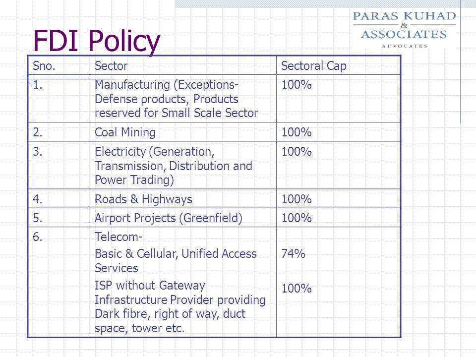FDI Policy Sno. Sector Sectoral Cap 1.