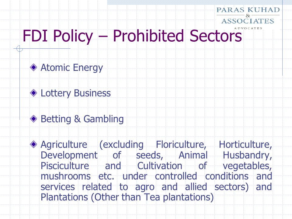 FDI Policy – Prohibited Sectors