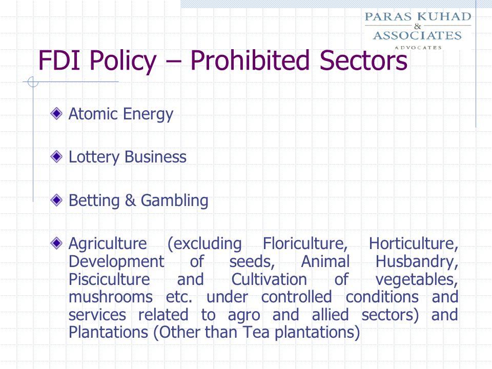 FDI Policy – Prohibited Sectors