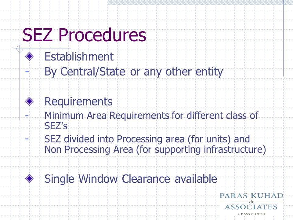 SEZ Procedures Establishment By Central/State or any other entity