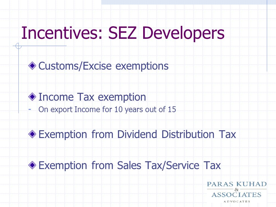 Incentives: SEZ Developers