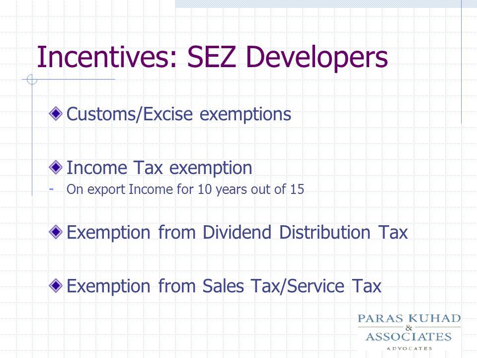 Incentives: SEZ Developers