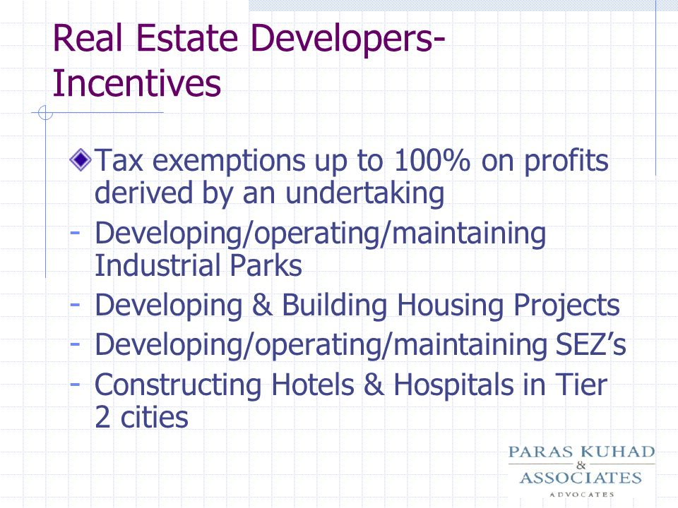 Real Estate Developers- Incentives