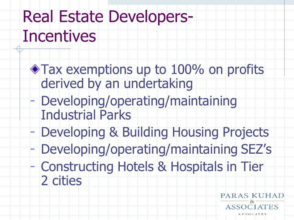 Real Estate Developers- Incentives