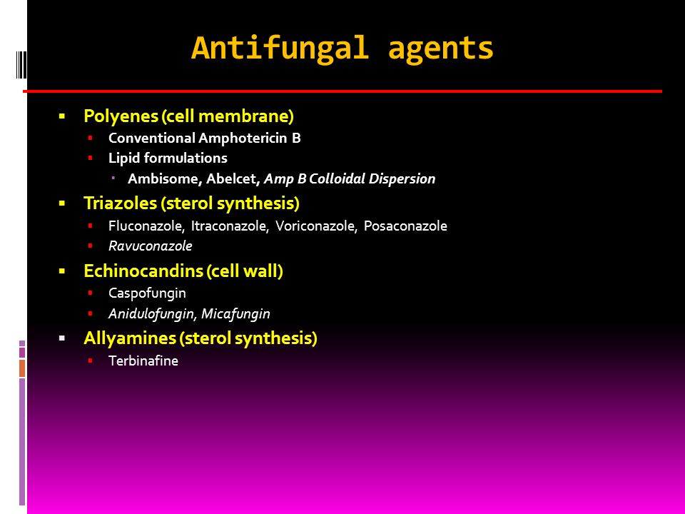 Antifungal agents Polyenes (cell membrane)