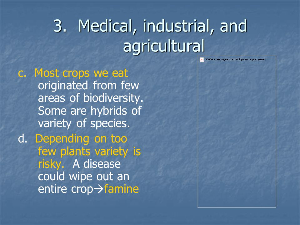 3. Medical, industrial, and agricultural