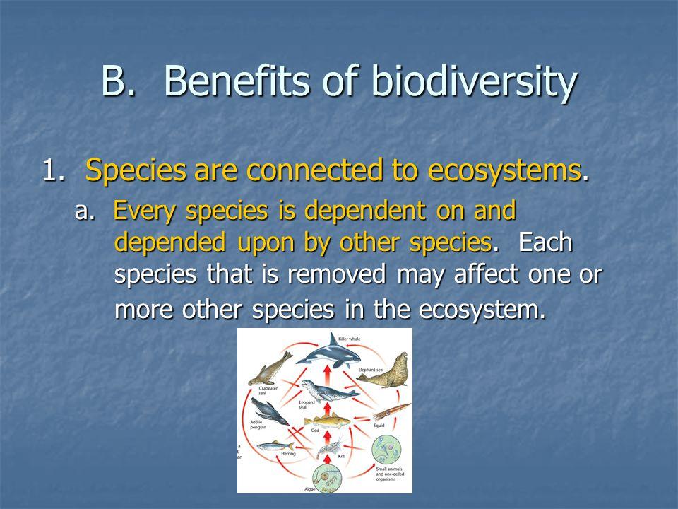 B. Benefits of biodiversity