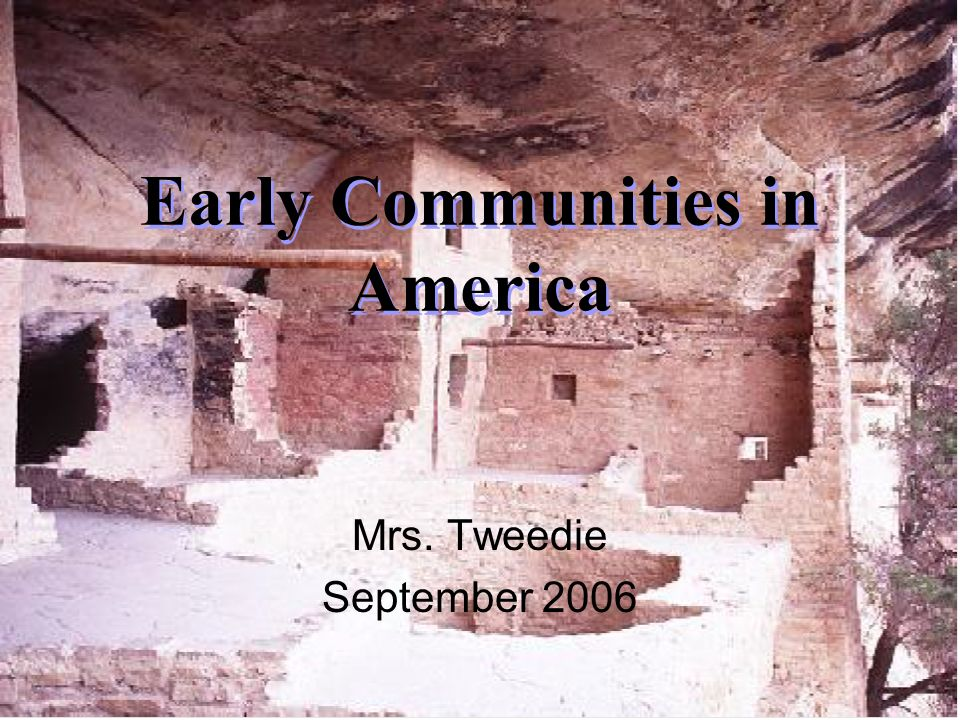 Early Communities in America