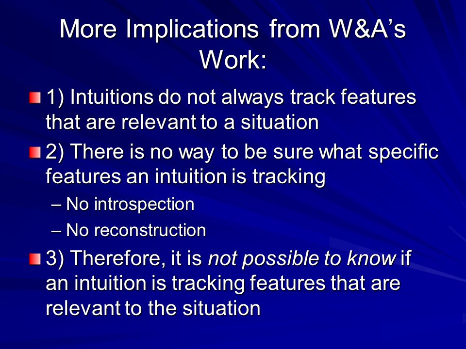 More Implications from W&A's Work: