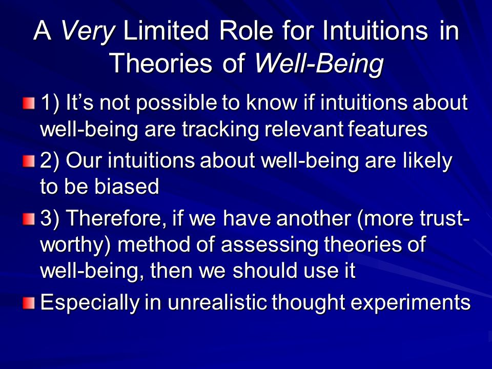 A Very Limited Role for Intuitions in Theories of Well-Being