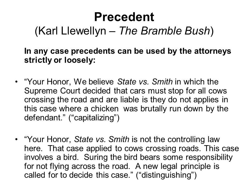 Precedent (Karl Llewellyn – The Bramble Bush)