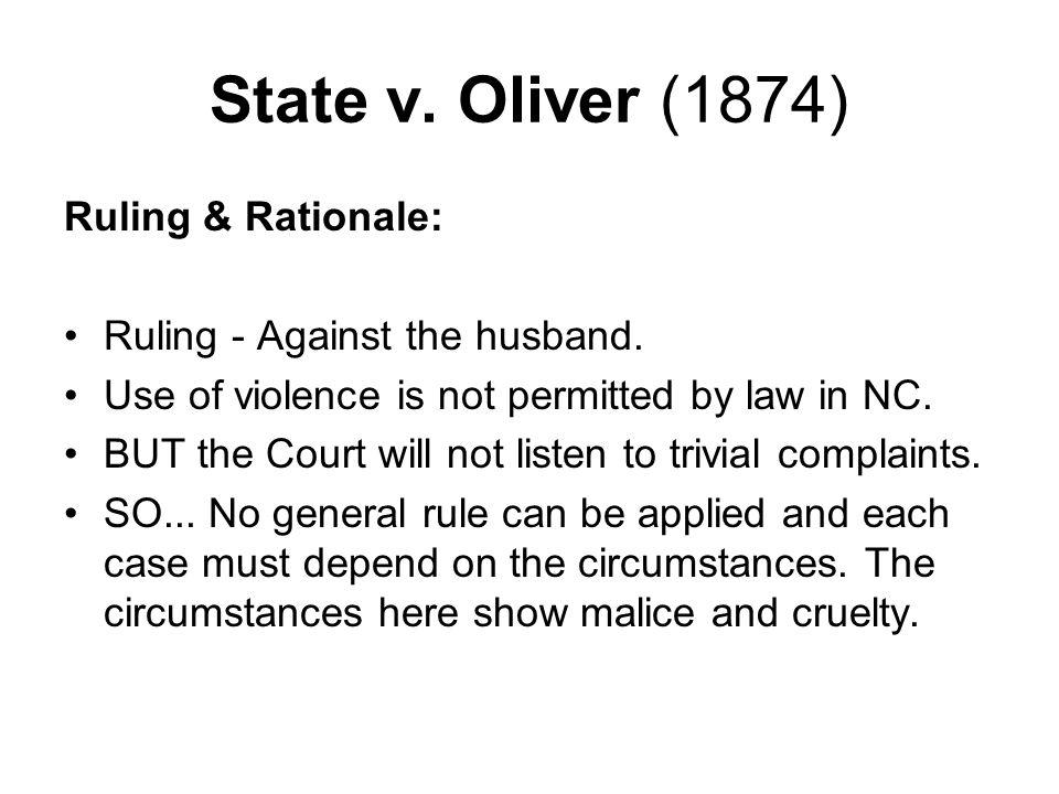 State v. Oliver (1874) Ruling & Rationale: