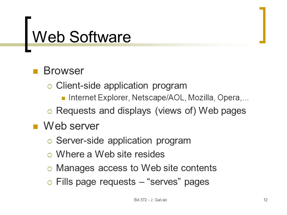 Web Software Browser Web server Client-side application program