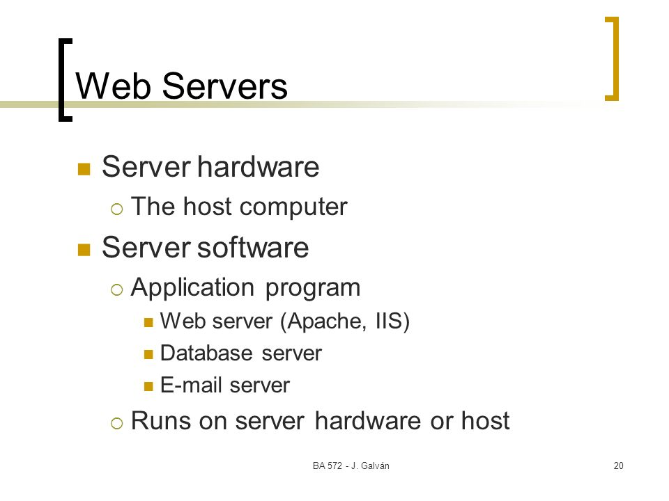 Web Servers Server hardware Server software The host computer