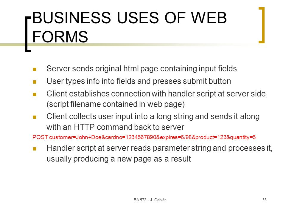 BUSINESS USES OF WEB FORMS