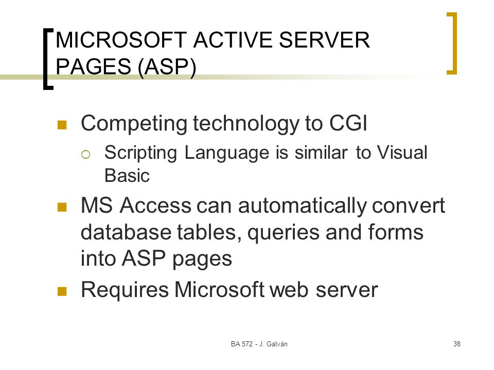 MICROSOFT ACTIVE SERVER PAGES (ASP)