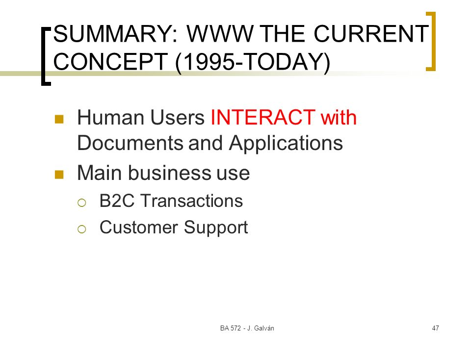 SUMMARY: WWW THE CURRENT CONCEPT (1995-TODAY)