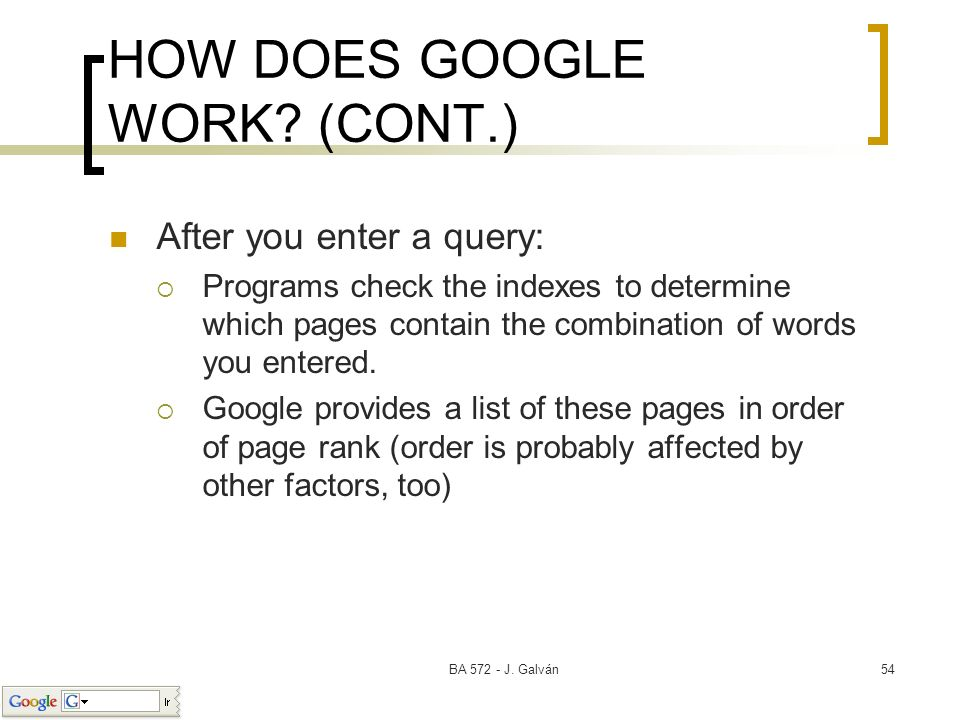 HOW DOES GOOGLE WORK (CONT.)