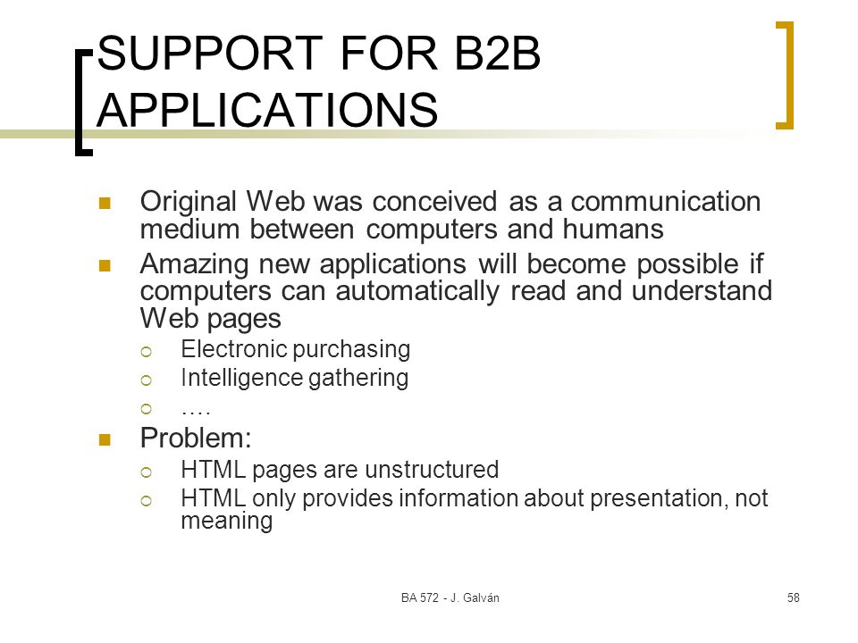 SUPPORT FOR B2B APPLICATIONS