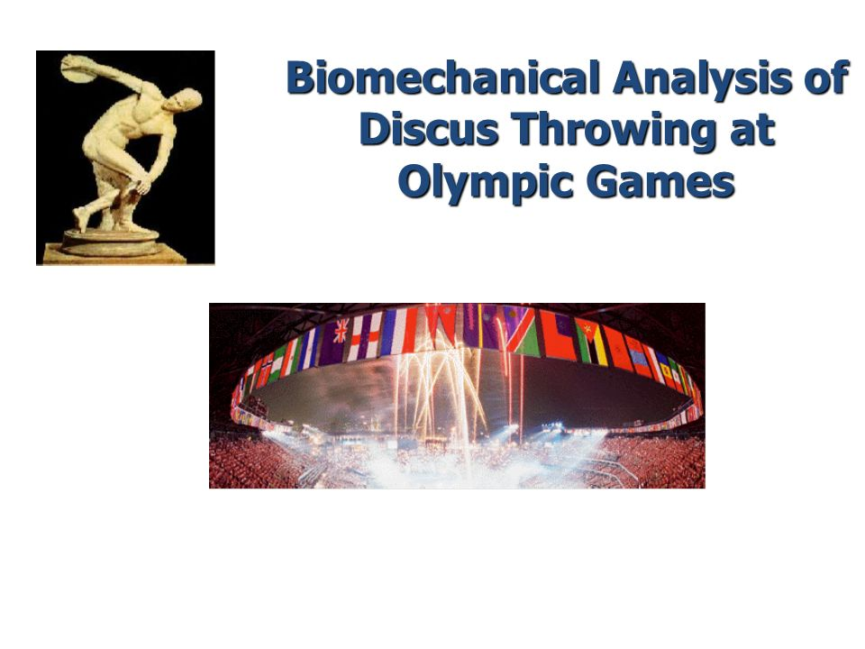 Biomechanical Analysis of Discus Throwing at Olympic Games