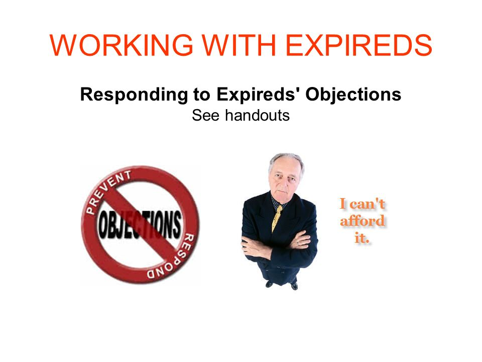 Responding to Expireds Objections