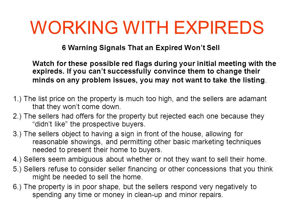6 Warning Signals That an Expired Won't Sell