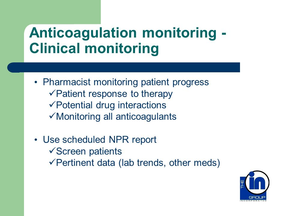 Anticoagulation monitoring - Clinical monitoring