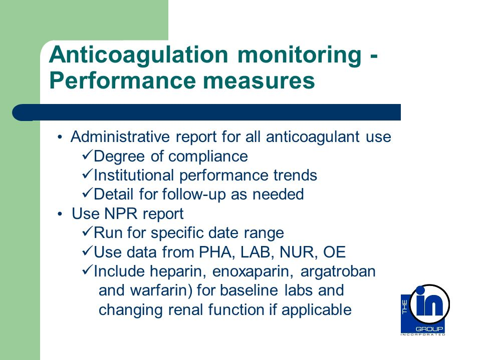 Anticoagulation monitoring - Performance measures