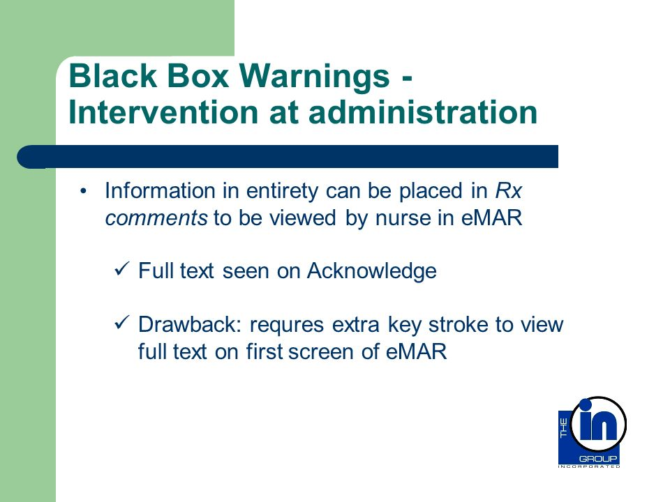 Black Box Warnings - Intervention at administration