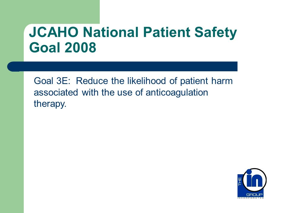 JCAHO National Patient Safety Goal 2008