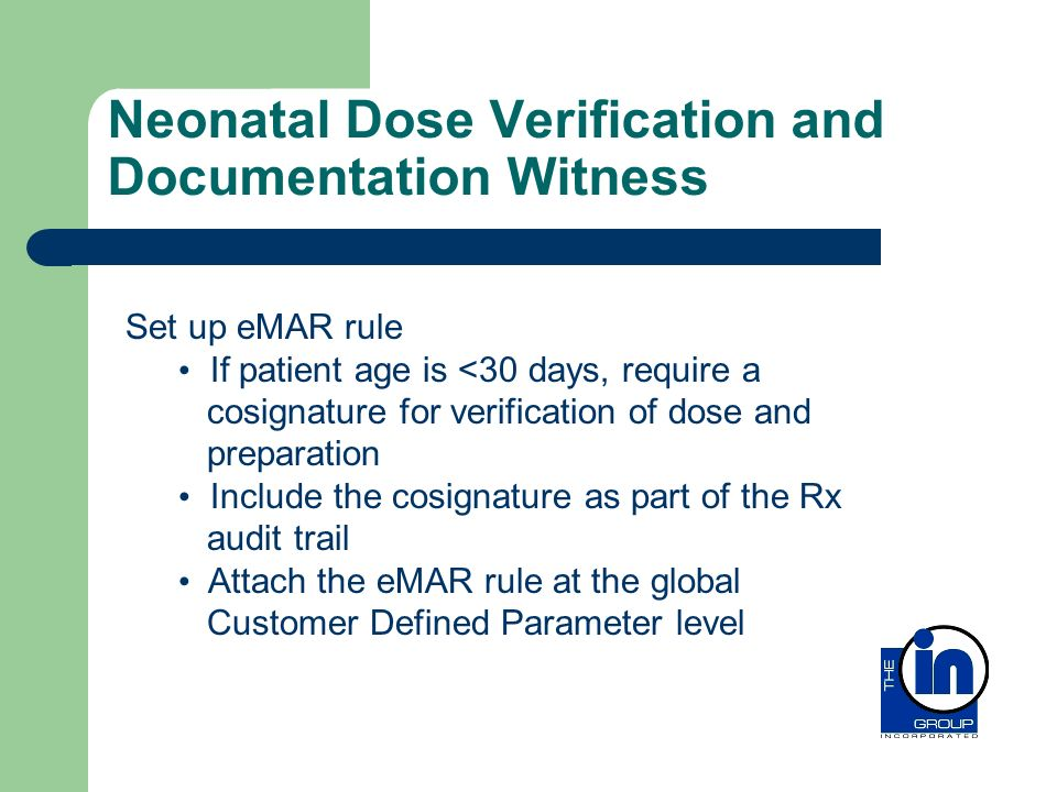 Neonatal Dose Verification and Documentation Witness