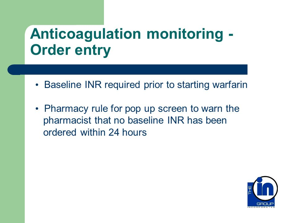 Anticoagulation monitoring - Order entry