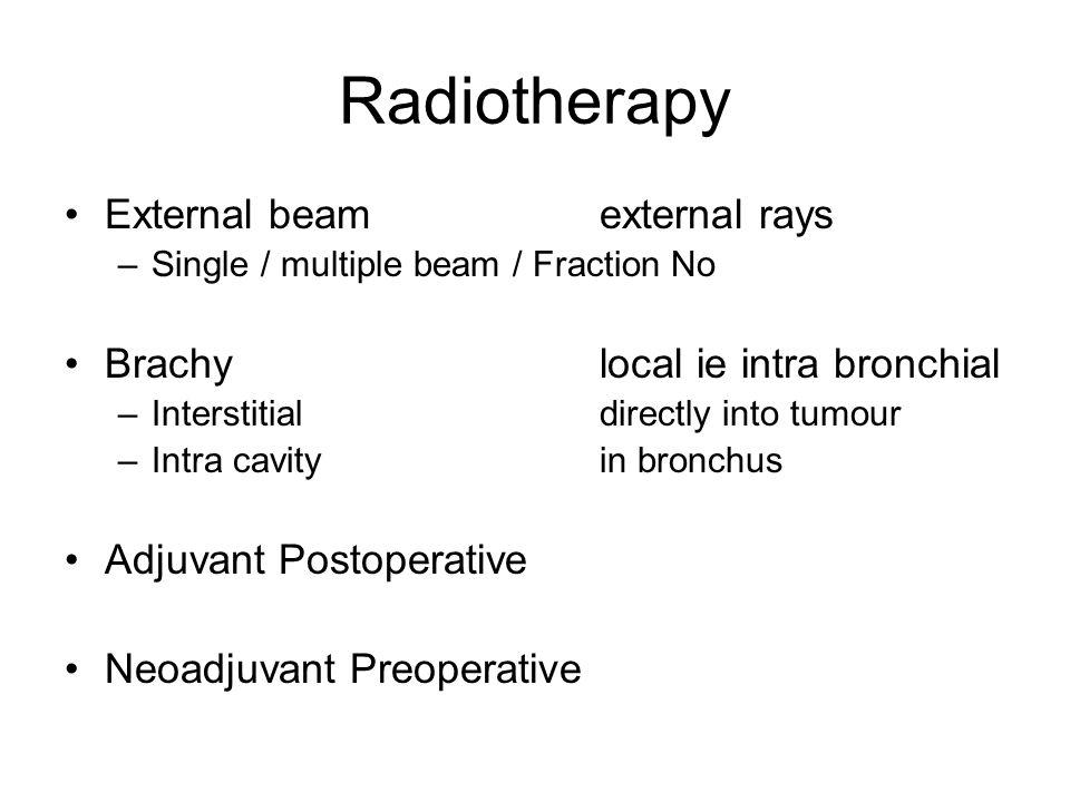 Radiotherapy External beam external rays